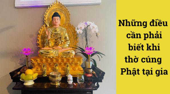 Cách thờ Phật trong nhà đúng phong thuỷ tâm linh giúp đón tài lộc