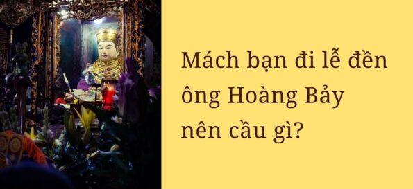 Đi lễ Đền Ông Hoàng Bảy cầu gì? Đền ông Hoàng Bảy ở đâu?