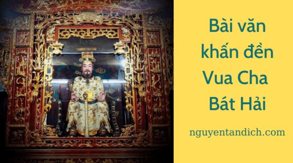 Sự tích đền Vua Cha Bát Hải và bài văn khấn đền vua cha bát hải